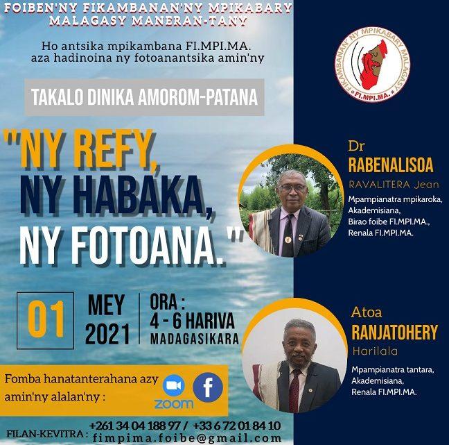Takalo Dinika Amorom-patana sabotsy 01 Mey 2021 @ 4ora – 6ora hariva (Ora Madagasikara)